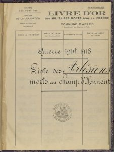 Arch. com. Arles, H134, Livre d'or des Arlésiens morts pour la France (1914-1918)