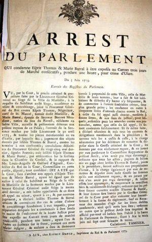 Arrêt du Parlement qui condamne Esprit Thomas et Marie Barral à être exposés au carcan trois jours de marché consécutifs, pendant une heure, pour crime d'usure, 1773 - A.C. Arles - FF3, folio 296